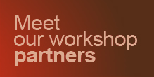 Meet our workshop partners