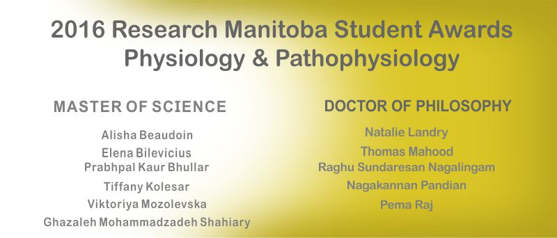 2016 Student Awards Research Manitoba Physiology and Pathophysiology