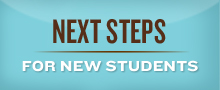 Next Steps for New Students